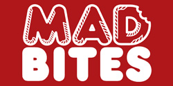 Mad Bites